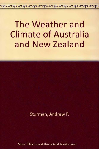 9780195539233: The Weather and Climate of Australia and New Zealand