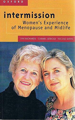 Intermission: Women, Menopause, and Midlife: Lyn Richards, Carmel Seibold