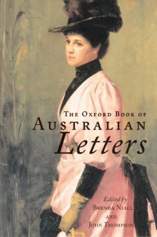 9780195539851: The Oxford Book of Australian Letters