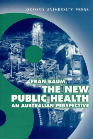 9780195539905: The New Public Health: An Australian Perspective