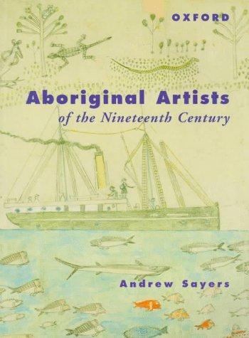 9780195539950: Aboriginal Artists of the Nineteenth Century