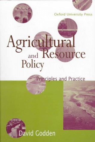 9780195540239: Agricultural and Resource Policy: Principles and Practice