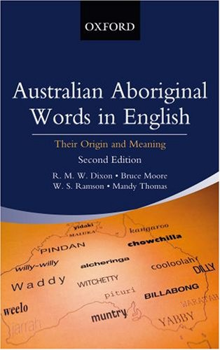 9780195540734: Australian Aboriginal Words in English: Their Origin and Meaning