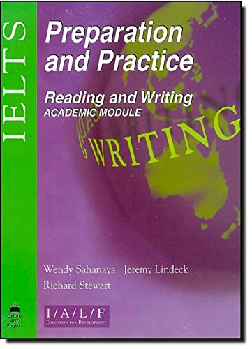 9780195540932: IELTS Preparation and Practice: International English Language Testing System Preparation and Practice: Reading and Writing - Academic Module
