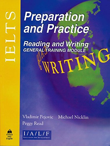 9780195540949: IELTS Preparation and Practice: International English Language Testing System Preparation and Practice: Reading and Writing - General Module