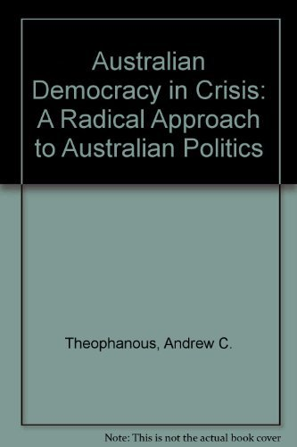 9780195542004: Australian Democracy in Crisis