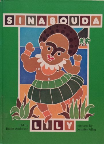 9780195542011: Sinabouda Lily: A Folk Tale from Papua New Guinea