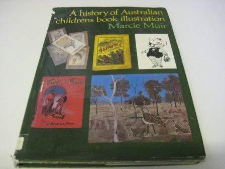 9780195542691: History of Australian Children's Book Illustration