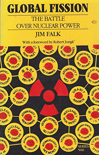 9780195543162: Global Fission: The Battle over Nuclear Power