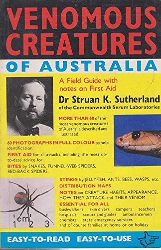 9780195543179: Venomous creatures of Australia: A field guide with notes on first aid