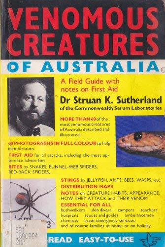 9780195543186: Venomous Creatures of Australia: Field Guide with Notes on First Aid
