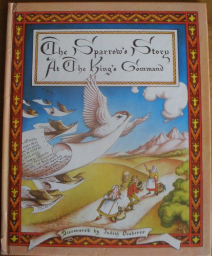 The Sparrow's Story at the King's Command: Crabtree, Judith