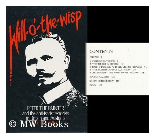 9780195544190: Will o' the Wisp: Account of Peter the Painter and the Leesma Terrorists in Britain and Australia