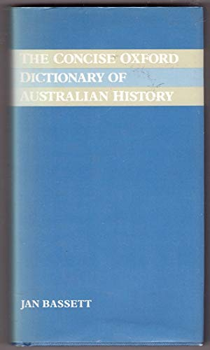 The Oxford Dictionary of Australian History