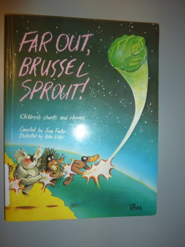 Far Out, Brussel Sprout: Australian Children's Chants and Rhymes (0195544404) by June Factor
