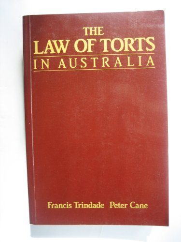 The law of torts in Australia: Francis A Trindade