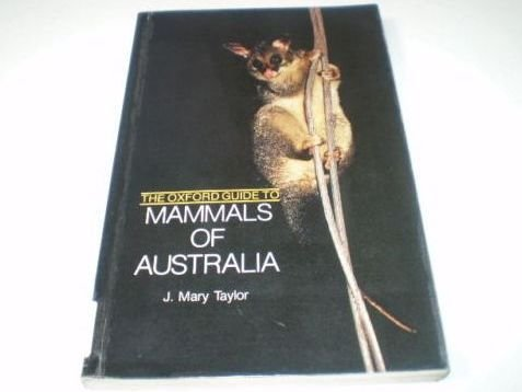 9780195545845: The Oxford Guide to Mammals of Australia: A Field Guide