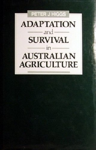 9780195547498: Adaptation and Survival in Australian Agriculture