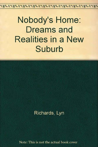 9780195547610: Nobody's Home: Dreams and Realities in a New Suburb