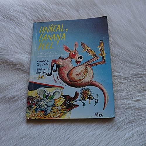 Unreal, Banana Peel - A Third Collection: Factor, June (213)
