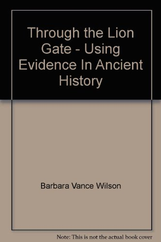 9780195548075: Through the Lion Gate - Using Evidence In Ancient History