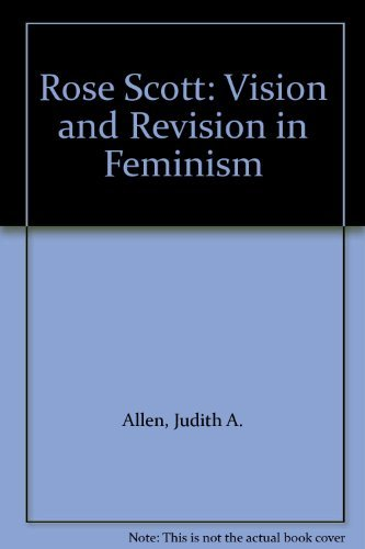 9780195548464: Rose Scott: Vision and Revision in Feminism