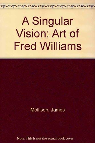 9780195549119: A Singular Vision: Art of Fred Williams