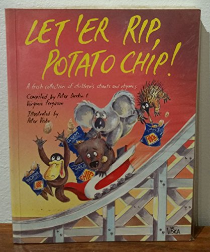 LET 'ER RIP, POTATO CHIP! A Fresh: Durkin, Peter and