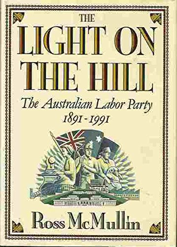 The Light on the Hill: The Australian: McMullin, Ross