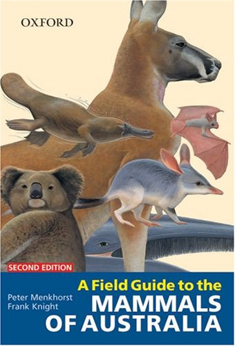 9780195550375: A Field Guide to the Mammals of Australia