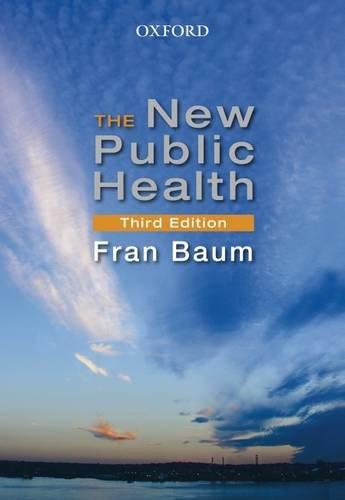 9780195550467: The New Public Health