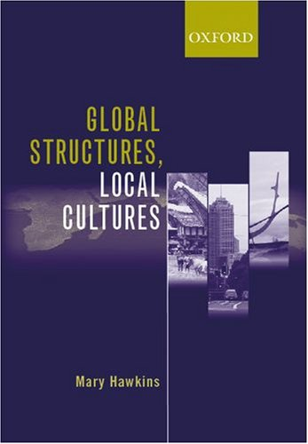 9780195550962: Global Structures, Local Cultures