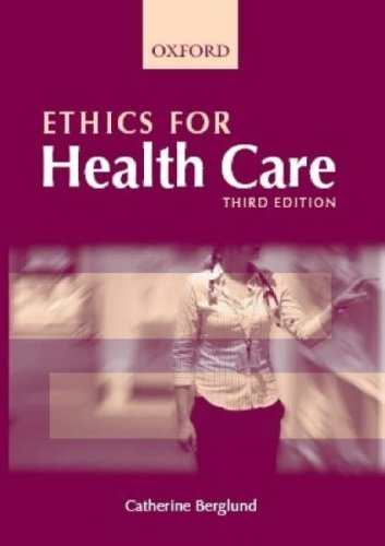 9780195551419: Ethics for Health Care