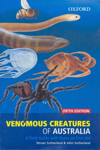 9780195553307: Venomous Creatures of Australia: A Field Guide with Notes on First Aid