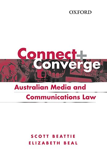 9780195555325: Connect and Converge: Australian Media and Communications Law Handbook