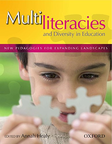 9780195558487: Multiliteracies and Diversity in Education: New Pedagogies for expanding landscapes
