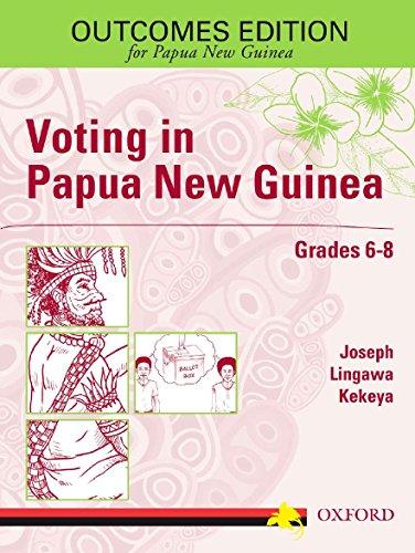 Voting In Papua New Guinea Grades 6-8: Joseph Lingawa Kekeya