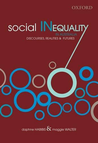 Social Inequality: Australia at the Crossroads: Habibis, Daphne; Walter,