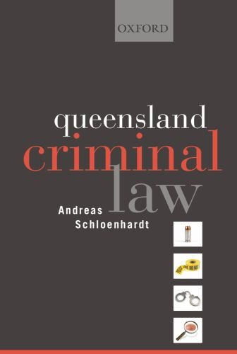 Criminal Law in Queensland: Schloenhardt, Andreas