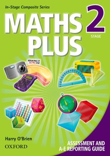 9780195565720: Maths Plus Assessment and A-E Reporting Guide Stage 2 (Maths Plus In-stage Composite Series)