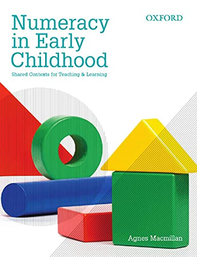 9780195567021: Numeracy in Early Childhood: Shared Contexts For Teaching And Learning