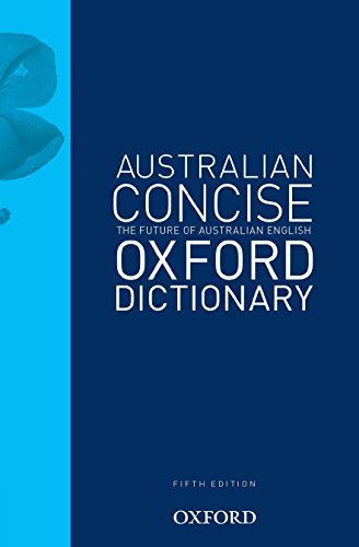 9780195568868: Australian Concise Oxford Dictionary 5th Edition