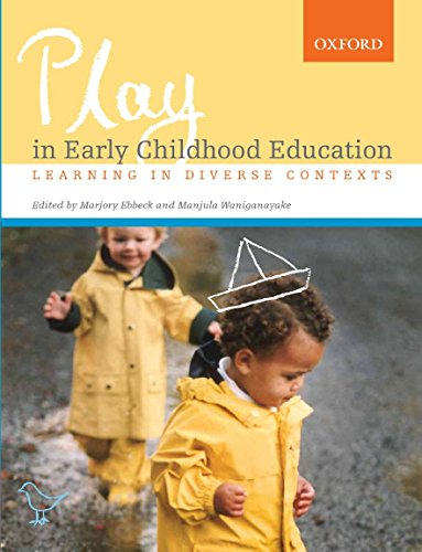 Play in Early Childhood Education: Learning in: Ebbeck, Marjory, Waniganayake,