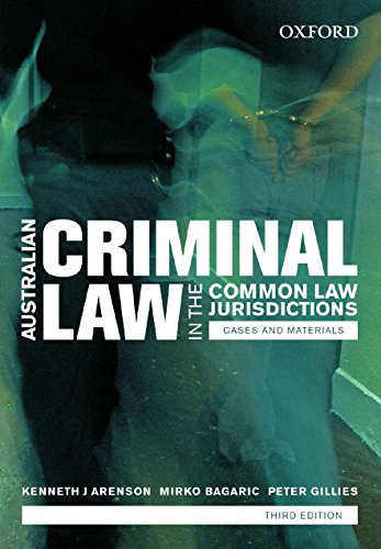 9780195571011: Australian Criminal Laws in the Common Law Jurisdictions Cases and Materials, Third Edition