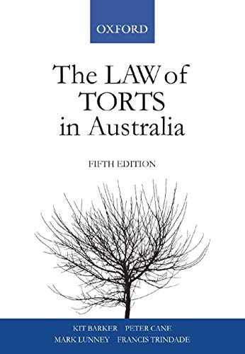 The Law Of Torts In Australia 5: Trindade, Francis; Barker,
