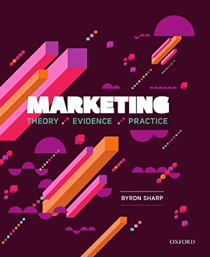 Marketing: Theory, Evidence, Practice: Sharp, Byron; Anderson,