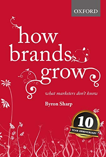 9780195573565: How Brands Grow: What Marketers Don't Know