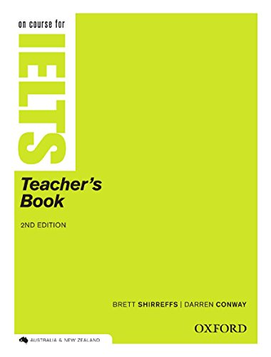 9780195574579: On Course for IELTS: Teacher's Book