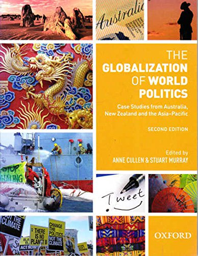 9780195574890: The Globalization of World Politics - Case Studies from Australia, New Zealand and the Asia Pacific