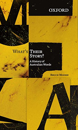9780195575002: What's Their Story?: A History of Australian Words